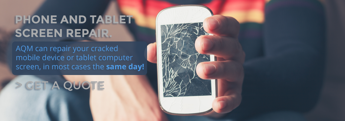 Click Here for AQM Mobile Device Repair Services!