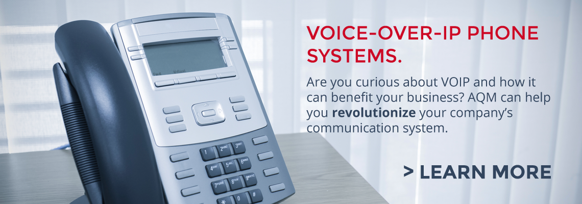 Click Here for AQM VOIP Business Telephone Systems!